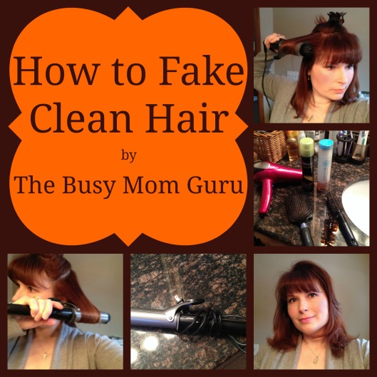 How to Fake Clean Hair